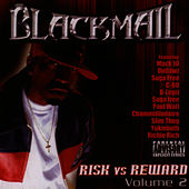 Risk Vs. Reward 2 by Blackmail