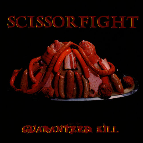 Play & Download Guaranteed Kill by Scissorfight | Napster