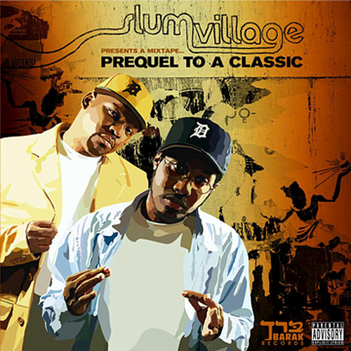 Mix Tape: Prequel To A Classic by Slum Village