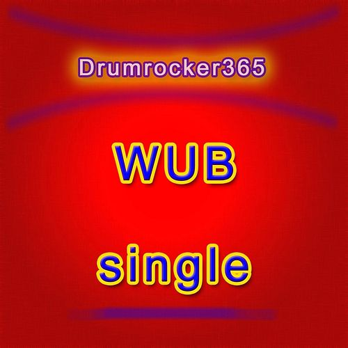 Wub by Drumrocker365