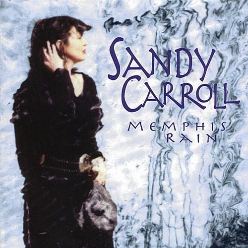 Play & Download Memphis Rain by Sandy Carroll | Napster
