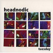 Play & Download Tuesday by Headnodic | Napster