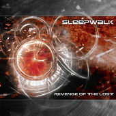Play & Download Revenge Of The Lost by Sleepwalk | Napster
