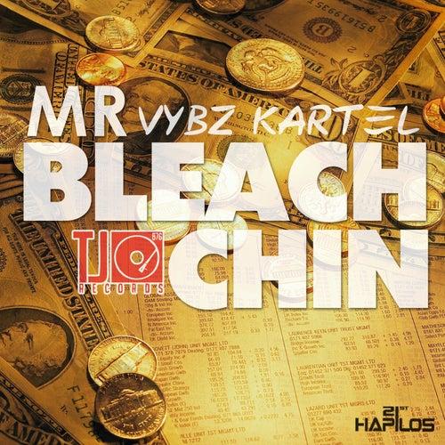 Mr Bleach Chin - Single by VYBZ Kartel