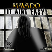Play & Download It Ain't Easy - Single by Mavado | Napster