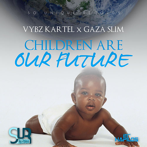 Play & Download Children Are Our Future - Single by VYBZ Kartel | Napster