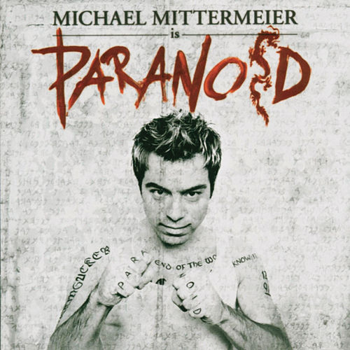 Paranoid by Michael Mittermeier