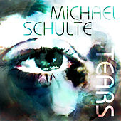 Play & Download Tears by Michael Schulte | Napster
