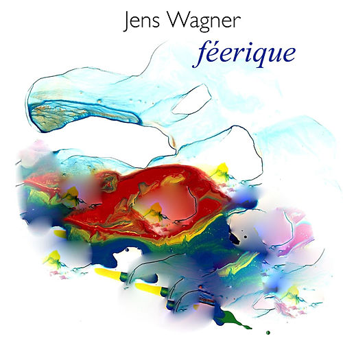 Play & Download Féerique by Jens Wagner | Napster