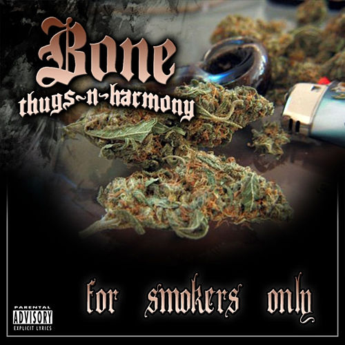 Play & Download For Smokers Only by Bone Thugs-N-Harmony | Napster