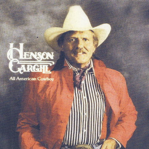 Play & Download All-American Cowboy by Henson Cargill | Napster