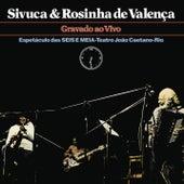 Sivuca e Rosinha De Valença by Sivuca