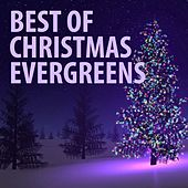Best of Christmas Evergreens by Various Artists