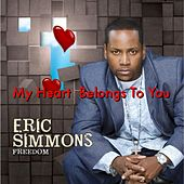 Play & Download My Heart Belongs to You ( Radio Version) by Eric Simmons | Napster