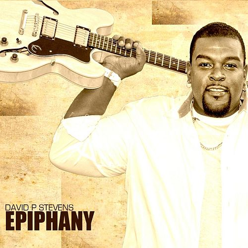 Play & Download Epiphany by David P. Stevens | Napster