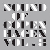 Play & Download Sound Of Copenhagen Vol. 8 by Various Artists | Napster