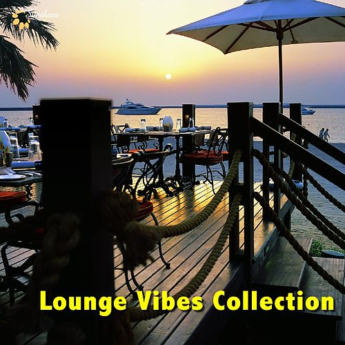 Lounge Vibes Collection by Various Artists