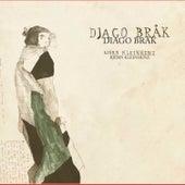 Play & Download Djago Brak by Björn Kleinhenz | Napster