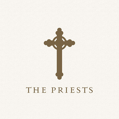 The Priests by The Priests