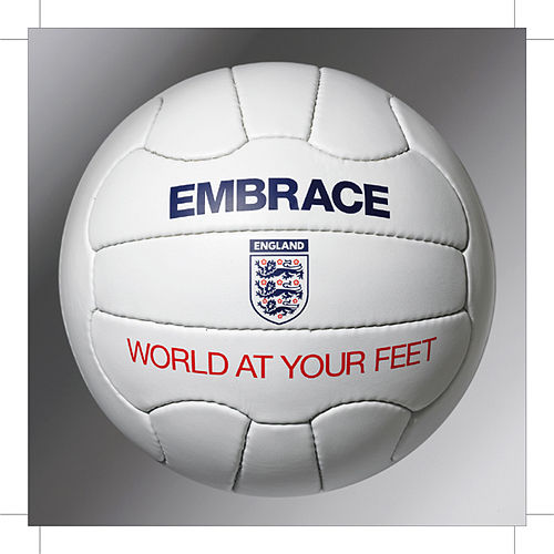 Play & Download World At Your Feet - The Official England Song for World Cup 2006 by Embrace | Napster