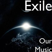 Our Music by Exile