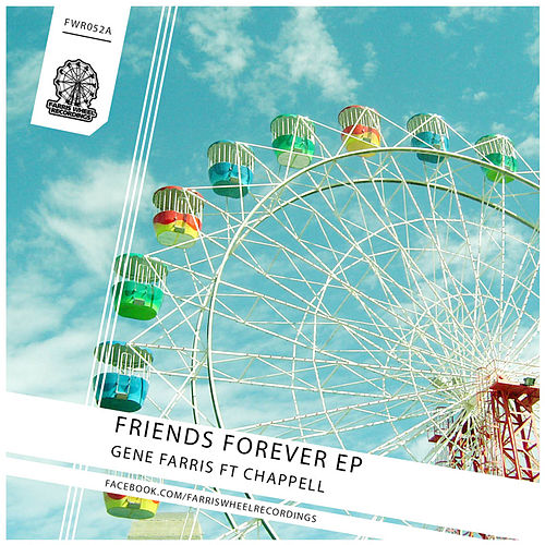 Play & Download Friends Forever EP by Gene Farris | Napster