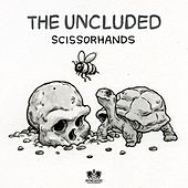 Scissorhands - Single by The Uncluded