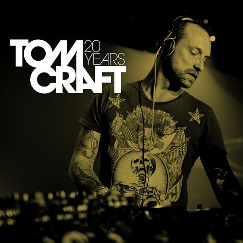 Play & Download 20 Years by Tomcraft | Napster