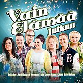 Play & Download Vain elämää jatkuu by Various Artists | Napster
