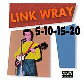 Play & Download 5-10-15-20 (Ep) by Link Wray | Napster