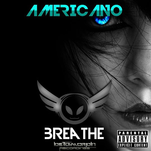 Play & Download Breathe by El Americano | Napster