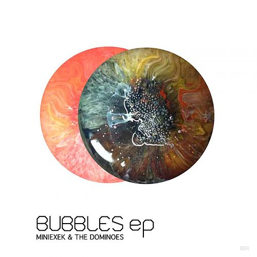 Play & Download Bubbles EP by The Dominoes | Napster