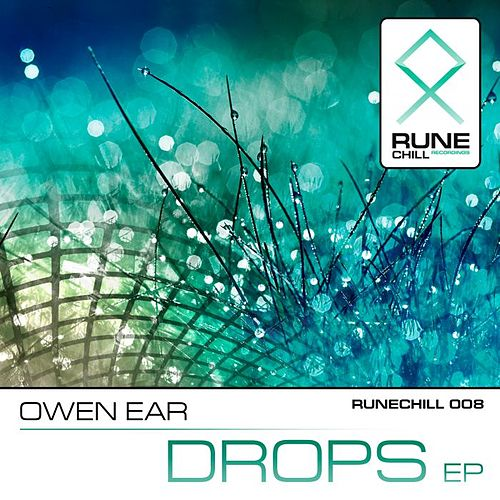 Play & Download Drops EP by Owen Ear | Napster