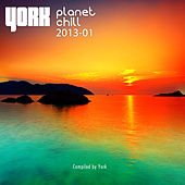 Play & Download Planet Chill 2013-01 (Compiled By York) by Various Artists | Napster