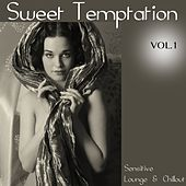 Play & Download Sweet Temptation, Vol. 1 (Sensitive Lounge & Chillout) by Various Artists | Napster