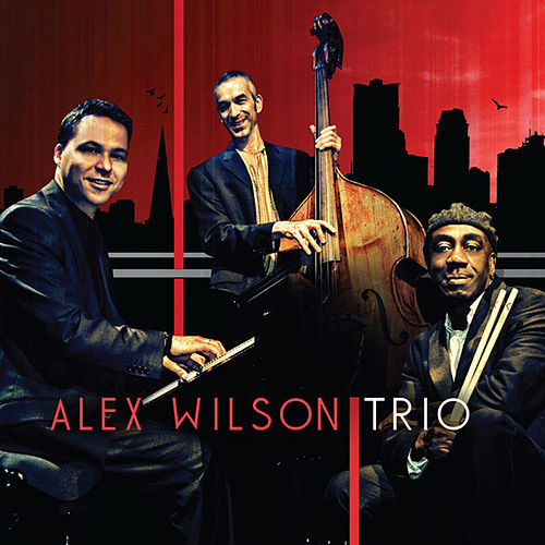 Alex Wilson Trio by Alex Wilson