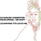 Learning to Love Me by Charles Webster