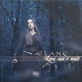 Play & Download Love can't wait by ELANE | Napster