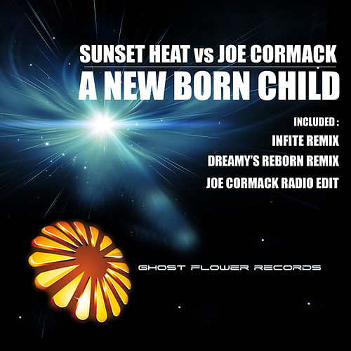 Play & Download A New Born Child by Sunset Heat | Napster
