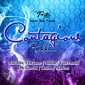 Play & Download Contagious Riddim by Various Artists | Napster