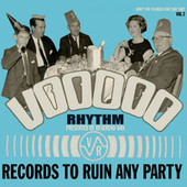 Play & Download Voodoo Rhythm Records 'records to ruin any party' Vol. 2 by Various Artists | Napster