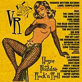 Play & Download Voodoo Rhythm Records 'records to ruin any party' Vol 1 by Various Artists | Napster