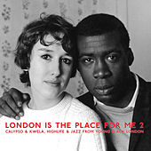 Play & Download London Is The Place For Me 2 by Various Artists | Napster