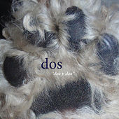 Play & Download Dos Y Dos by Dos | Napster
