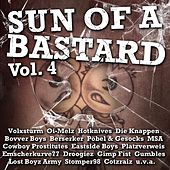 Play & Download Sun Of A Bastard Vol. 4 by Various Artists | Napster