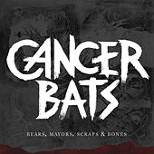 Play & Download Bears, Mayors, Scraps & Bones (Re-Issue) by Cancerbats | Napster