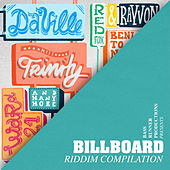 Billboard Riddim Compilation by Various Artists