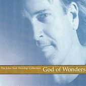 Play & Download God of Wonders by John Tesh | Napster