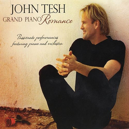 Grand Piano Romance by John Tesh