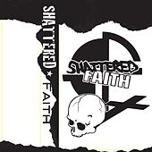 1979 Demos by Shattered Faith